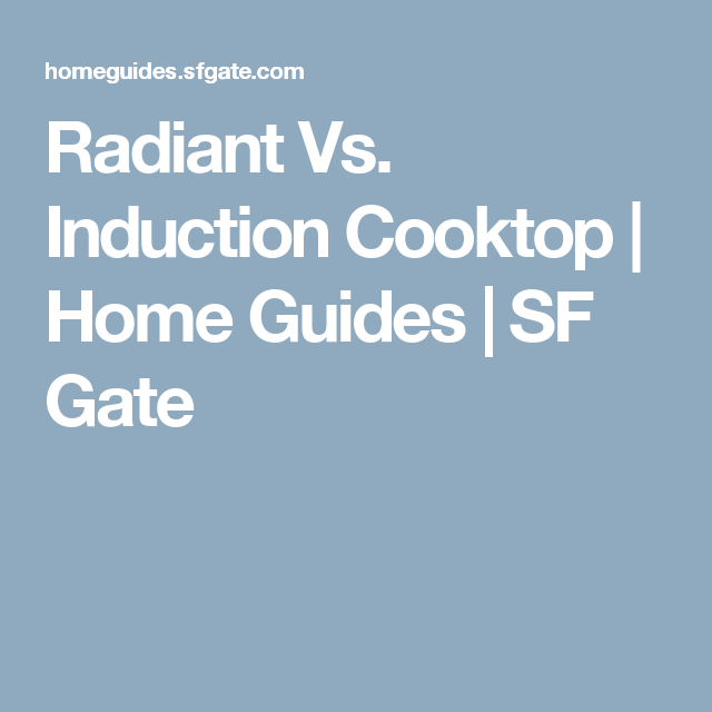 Radiant Vs Induction Cooktop Induction Cooktop Cooktop Mulching