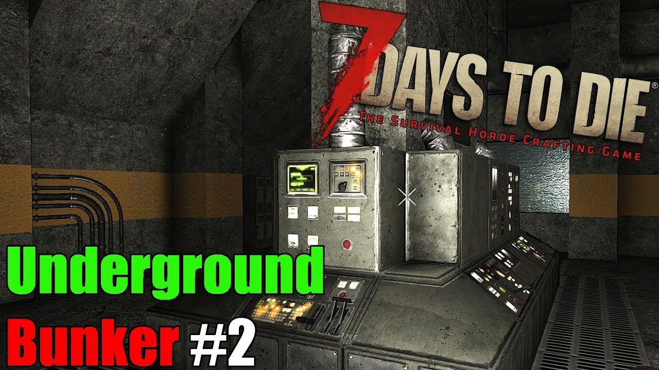 7 Days To Die Secret Underground Bunker 2 7 Days To Die