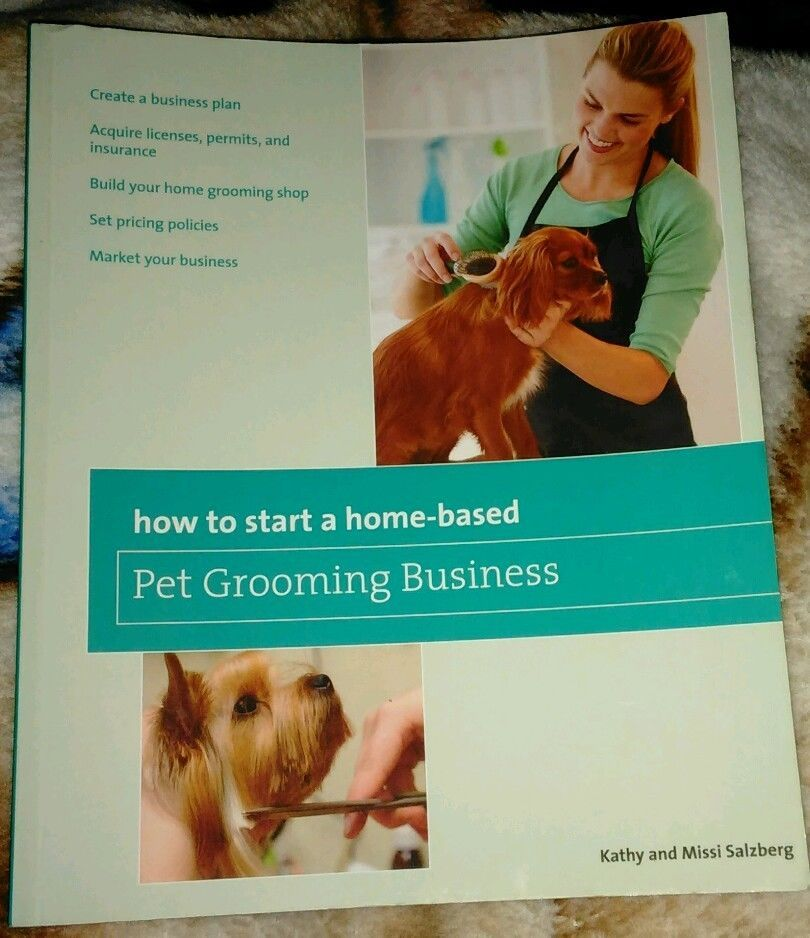 How to Start a Home Based Pet Grooming Business by Melissa