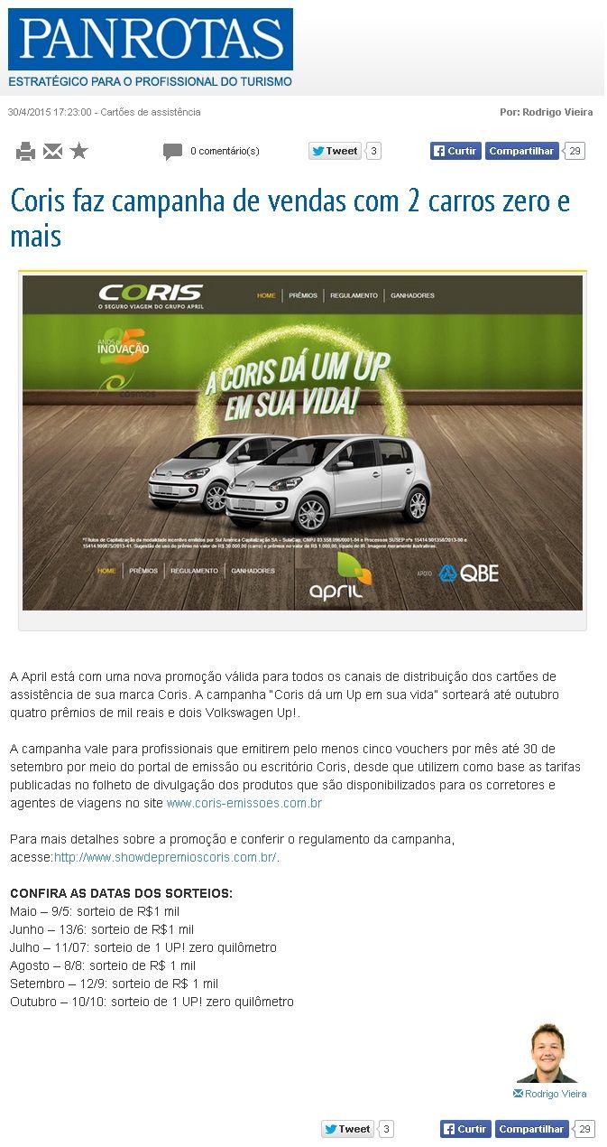 Título: Coris faz campanha de vendas com 2 carros zero e mais. Veículo: Panrotas. Data: 30/04/2015. Cliente: April