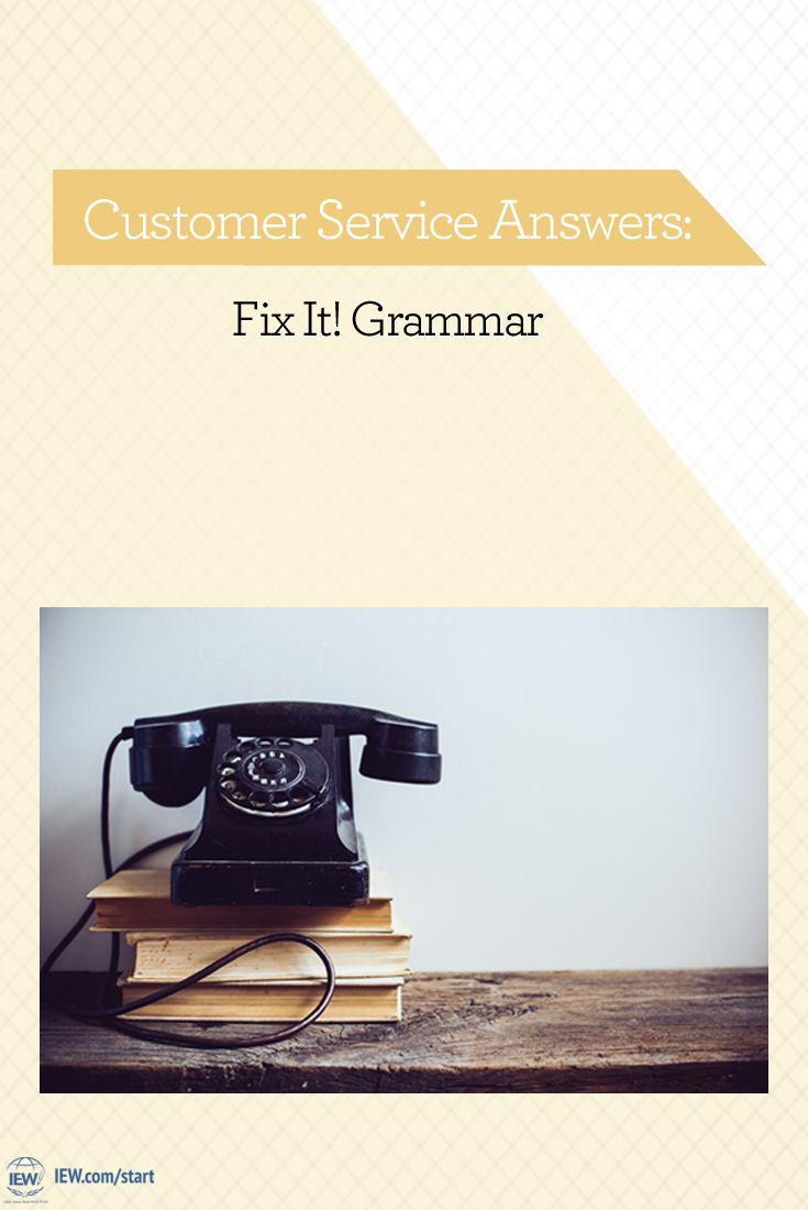 Customer service answers fix it grammar grammar
