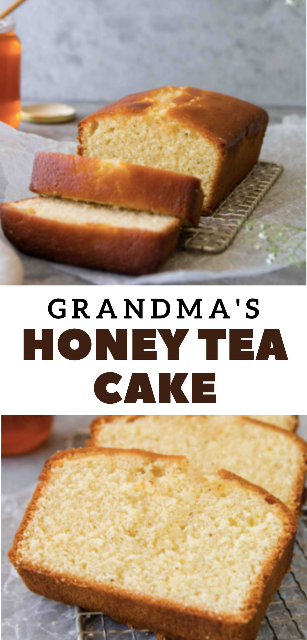 Moist Honey Tea Cake Loaf Just Like Grandma S Lifestyle Of A Foodie Recipe In 2020 Food Recipes Foodie