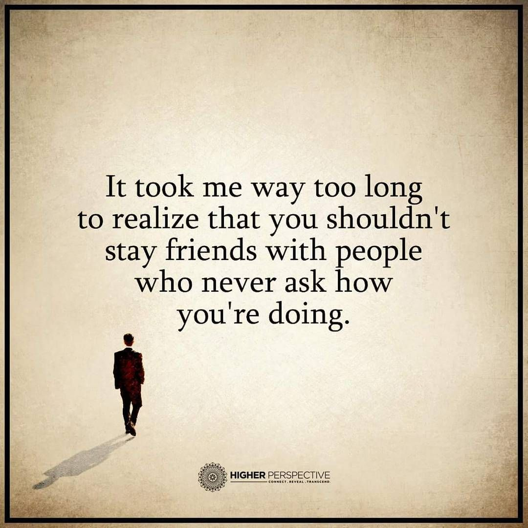 Long Quotes About Friendship Friendship Quotes It Took Me Way Too Long To Realize That You