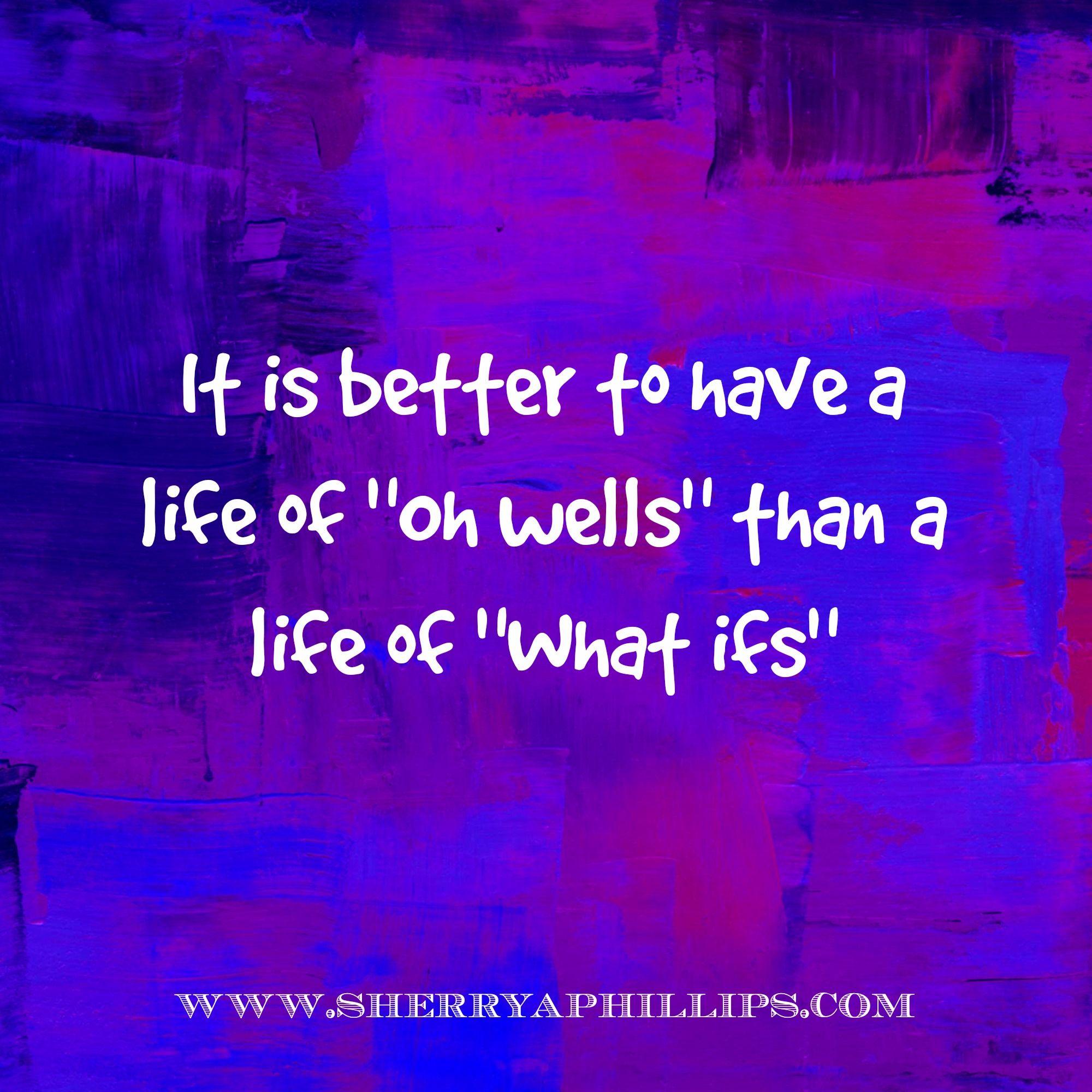 Words of Wisdom at http://www.sherryaphillips.com #Abundance #Motivation #Success #Faith #Positive