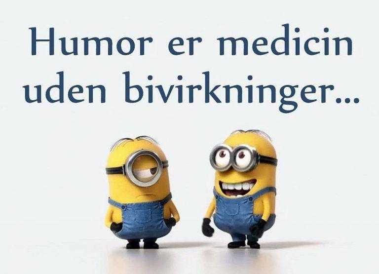 Humor er medicin uden bivirkninger..