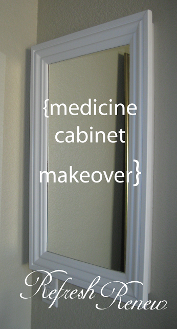 Refresh - Renew: Medicine Cabinet Make-over | Bathrooms ...