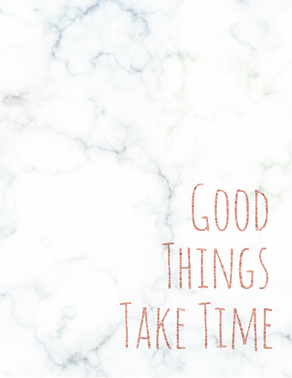Good Things Take Time Printable Wall Art Marble Rose Gold