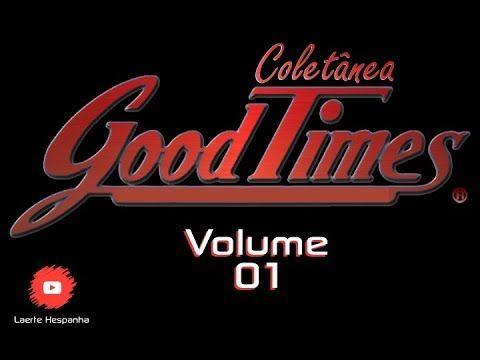 Coletanea Good Times Romanticas Anos 70 80 Youtube Musicas