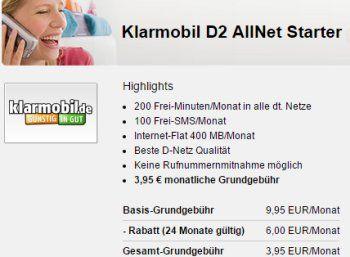 Klarmobil: D2 AllNet Starter mit 200 Minuten, 100 SMS und 400 MByte für 3,95 Euro https://www.discountfan.de/artikel/tablets_und_handys/klarmobil-d2-allnet-starter-mit-200-minuten-100-sms-und-400-mbyte-fuer-395-euro.php Via Handyflash ist jetzt wieder ein attraktiver Vodafone-Tarif für Gelegenheitstelefonierer und -surfer zu haben: Für 3,95 Euro im Monat gibt es 200 Freiminuten in alle deutschen Netze, 100 Frei-SMS und 400 MByte Surf-Volumen. Klarmobil: D2 AllNet Starter