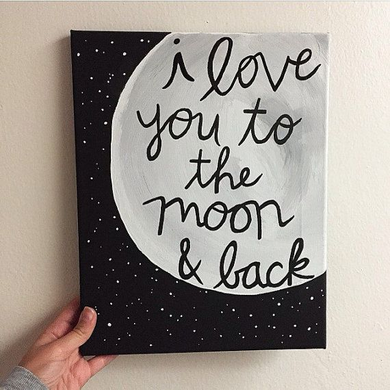 Handmade nursery canvas i love you to the moon by for Back painting ideas easy