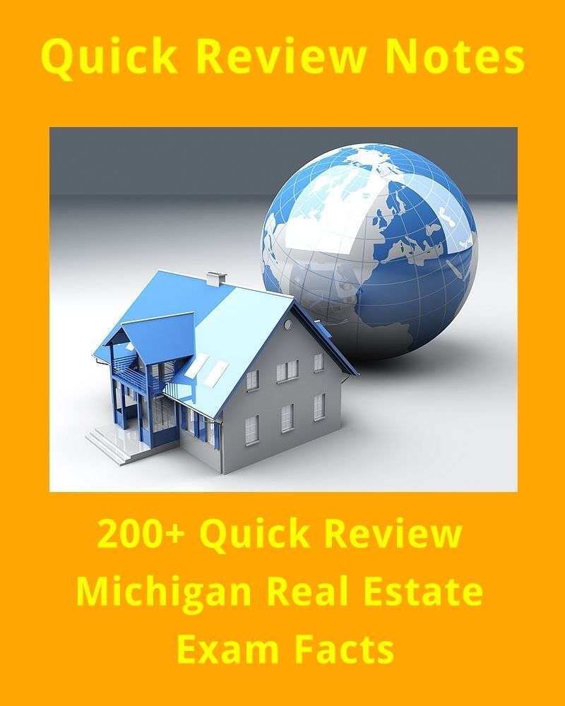 200 Quick Review Michigan Real Estate Exam Facts Real Estate Exam Real Estate Real Estate Coaching