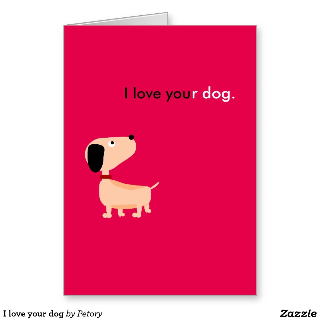 I love your dog greeting card  valentine  day  lovely  cute  design dc97d90442d