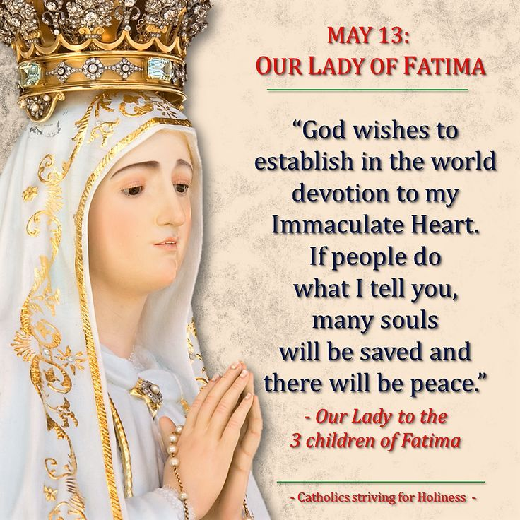 May 13 Our Lady Of Fatima Message 1 Immaculate Heart Of Mary And World Peace Lady Of Fatima Blessed Mother Mary Fatima Prayer