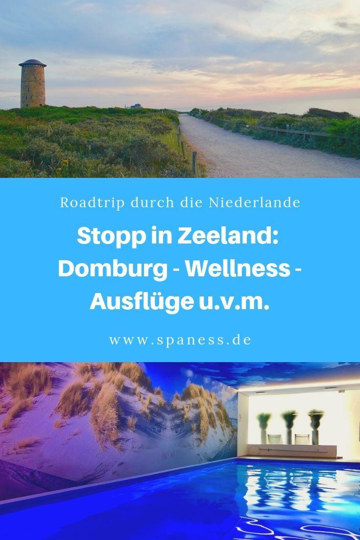 Wellness Auszeit In Zeeland Hotelcheck Badhotel Domburg Ausflugstipps Und Reise Infos Reisen Urlaub Holland Und Urlaub In Europa