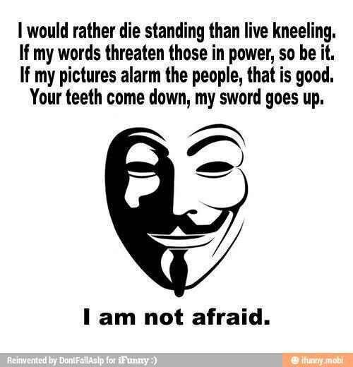 I am not afraid
