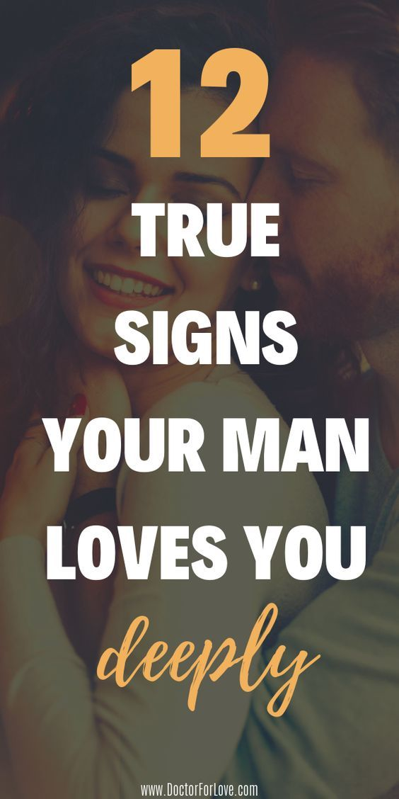 12 absolutely true signs your man is truly-madly-d