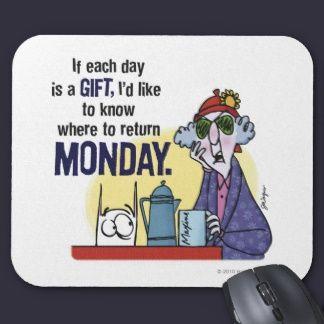 Maxine Monday Mouse Pad