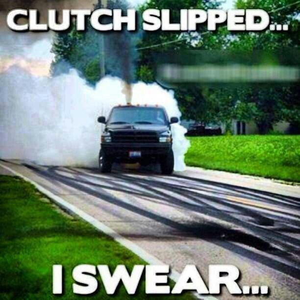Just Like I Didnt Fish Tail It Into The Parking Lot Hint Hint I Really Did Lol Jacked Up Trucks Truck Memes Diesel Trucks