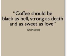 coffee quotes tumblr - Google Search | Coffee quotes, Coffee ...