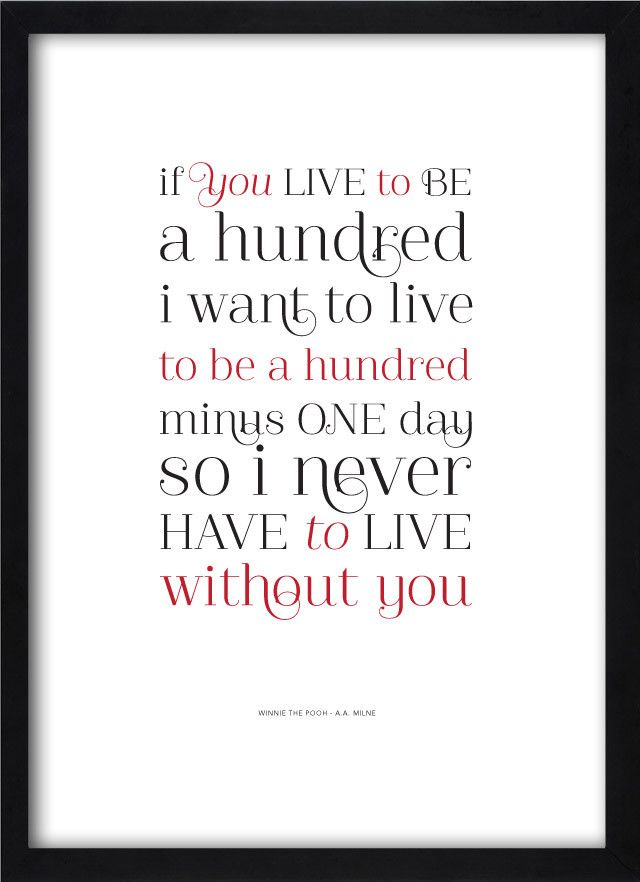 If You Live To Be 100 Curious Quotes Quotes Love Quotes Clever