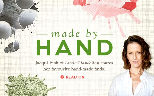 Made By Hand With Jacqui Fink Handmade Made Handcraft