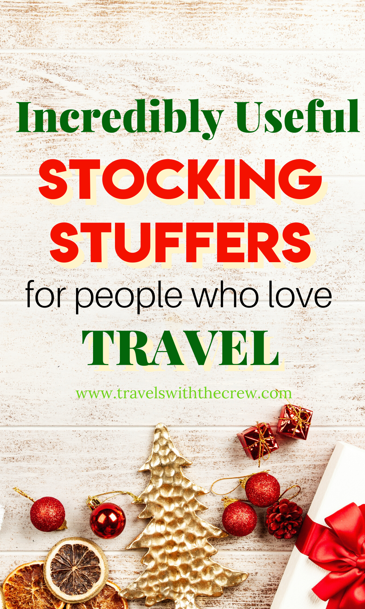 Christmas gifts for travelers, stocking stuffers for travel, #usefulstockingstuffers #travelgifts #Christmastravel #giftoftravel #travelgear