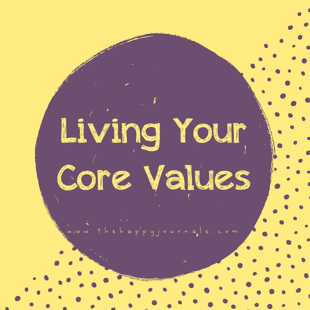Values Are Essential For A Happy Life They Pull Together