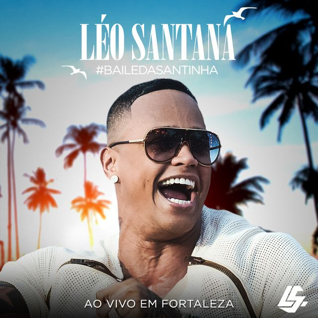 Santinha Ao Vivo By Leo Santana Was Added To My Curtidas Na