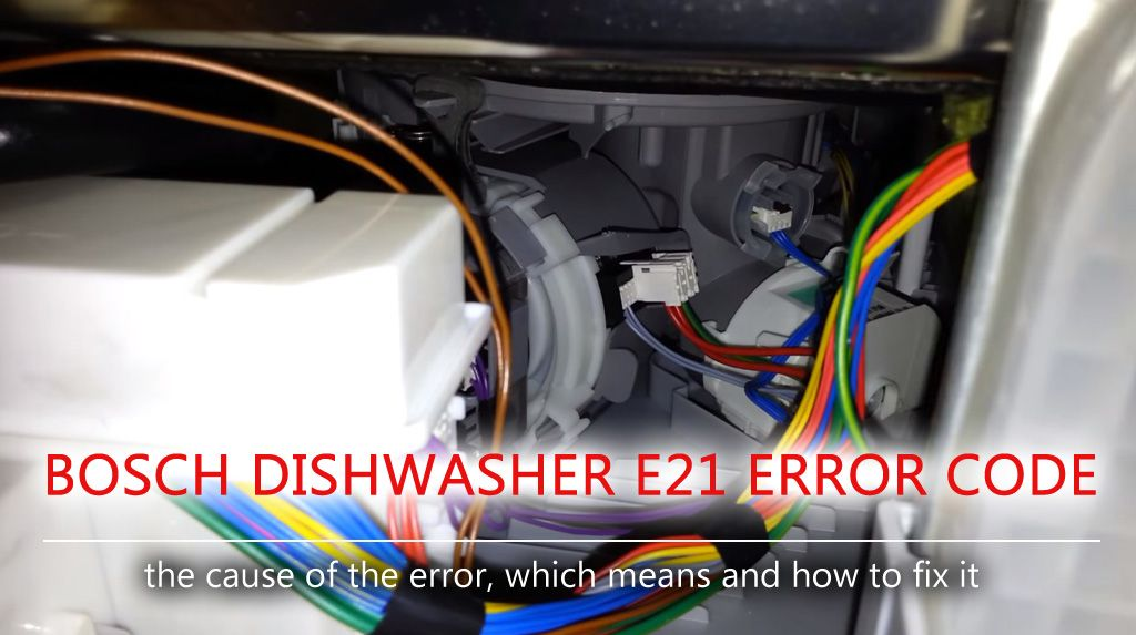 Bosch Dishwasher E21 Error Code Having Seen The E21 Error Code We Can Confidently Say That There Are Problems With The Pum Bosch Dishwashers Dishwasher Bosch