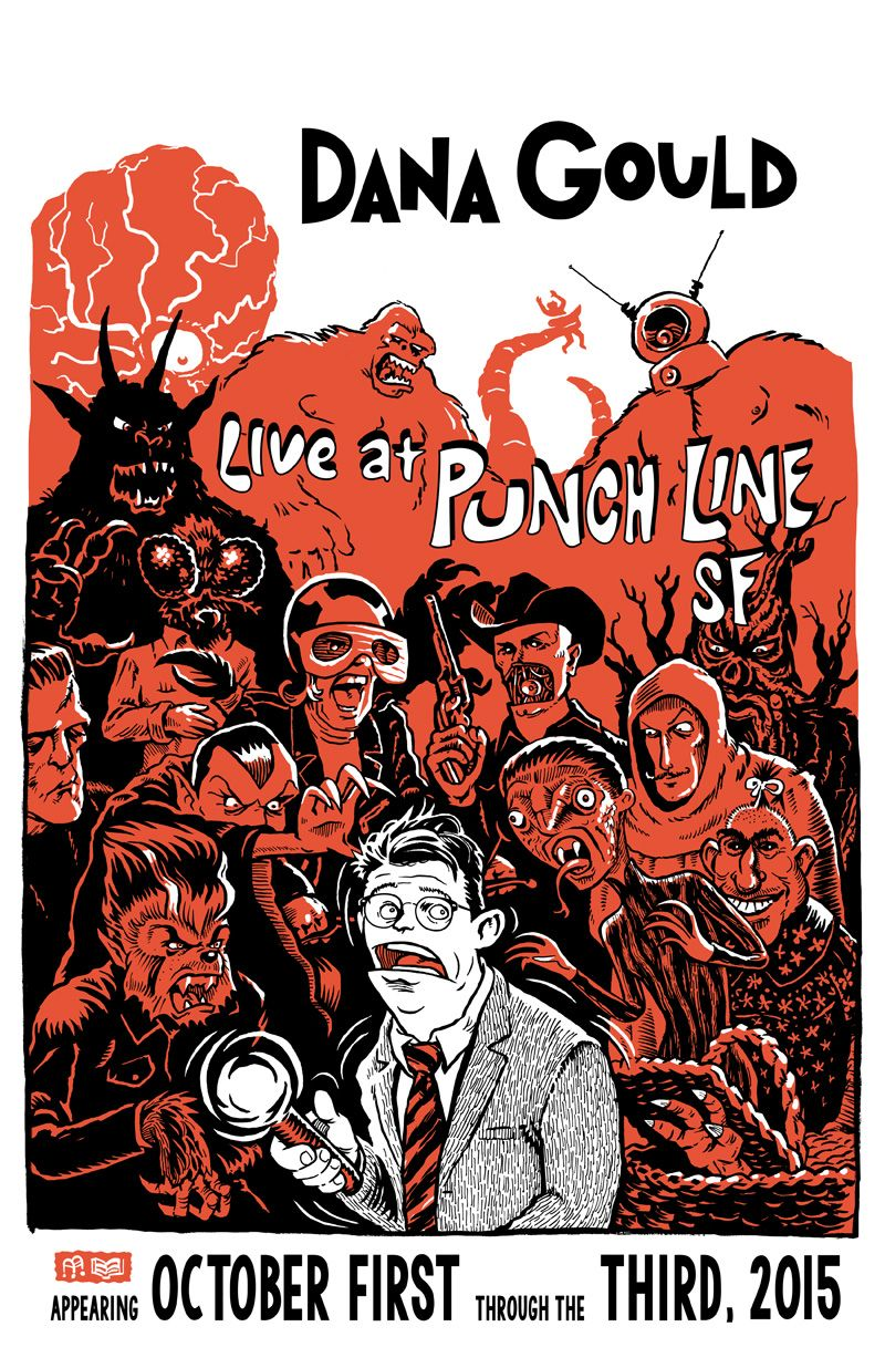 Dana Gould Live At Punch Line Sf Ben Walker Storey Poster Comedians Horror Lovers