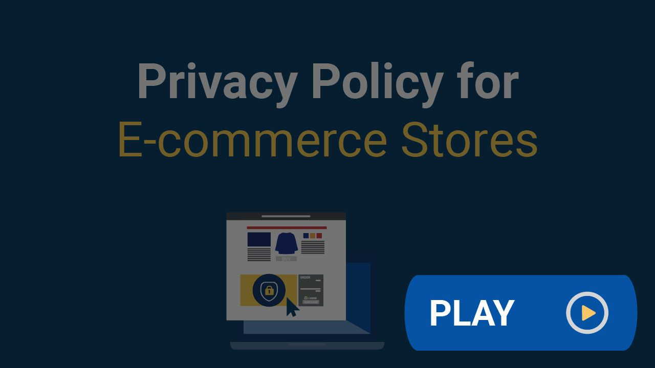 Every Ecommerce Store Needs A Privacy Policy That S Because Your Store Collects Personal Information During The Sales Pro Ecommerce Privacy Law Privacy Policy