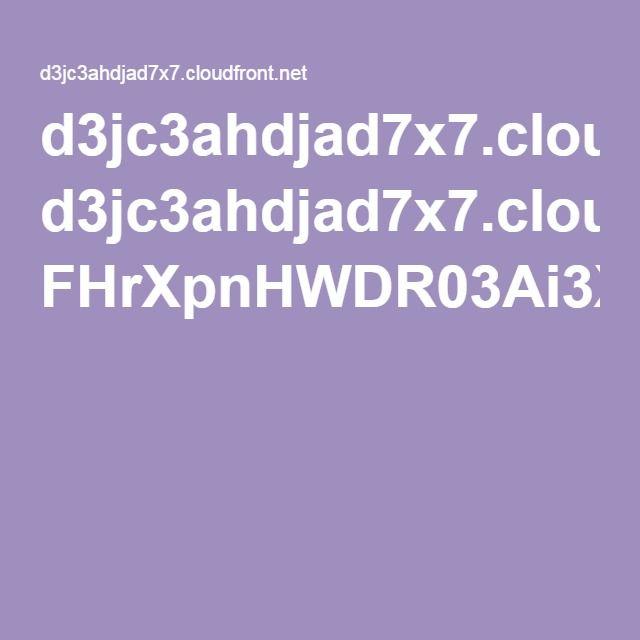 d3jc3ahdjad7x7.cloudfront.net FHrXpnHWDR03Ai3XHfEYyolOWyOGaD8UIlnE7tGw4SgyU1PA.pdf