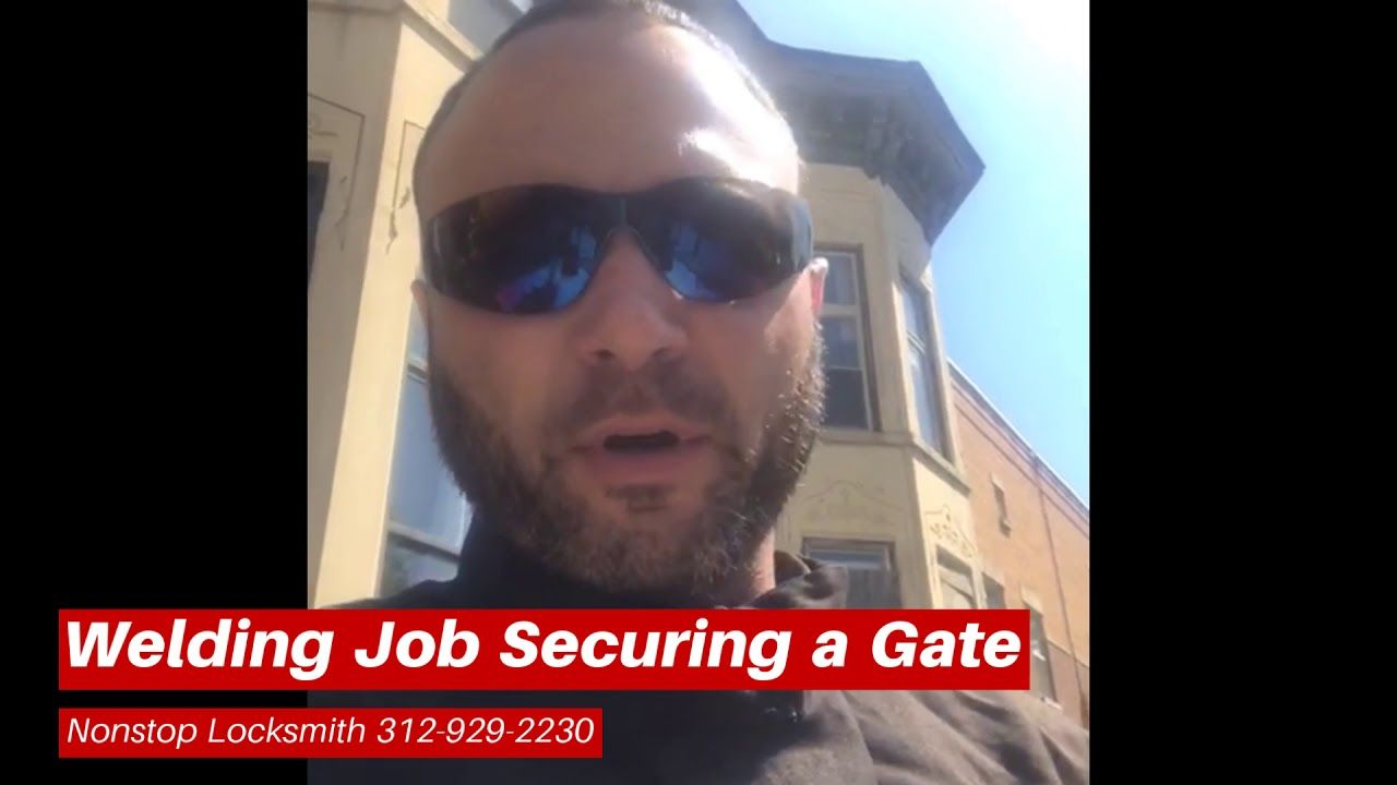 Nonstop Locksmith Welding Security Gate Chicago Security