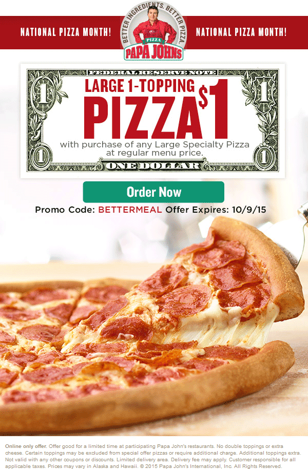 Large 1 Topping Free With Your Specialty Pizza At Papa Johns Via Promo Code Bettermeal 10 Pizza Special Toppings Pizza