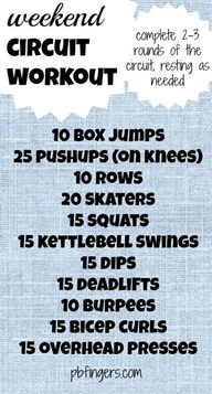 Weekend Circuit Workout. Seriously about to go do this because im bored---audz
