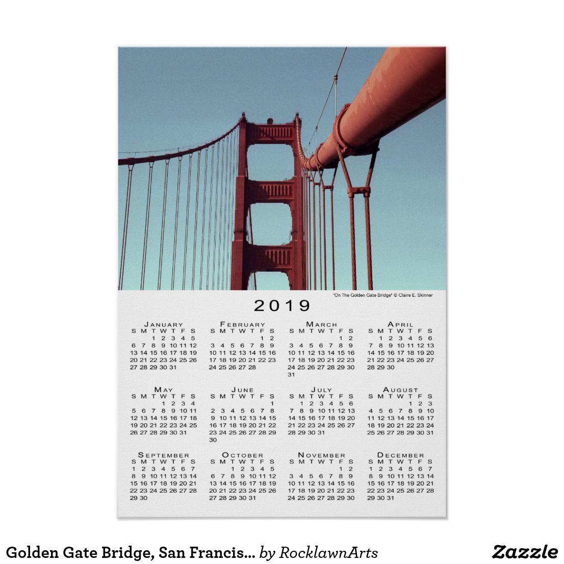 Golden Gate Bridge San Francisco 2019 Calendar Poster Zazzle