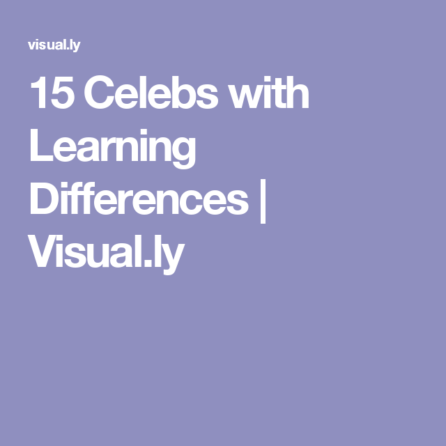 15 Celebs with Learning Differences | Visual.ly