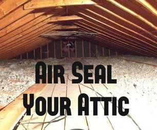 Air Seal Your Attic For Energy Savings Air Seal Save Energy Home Fix