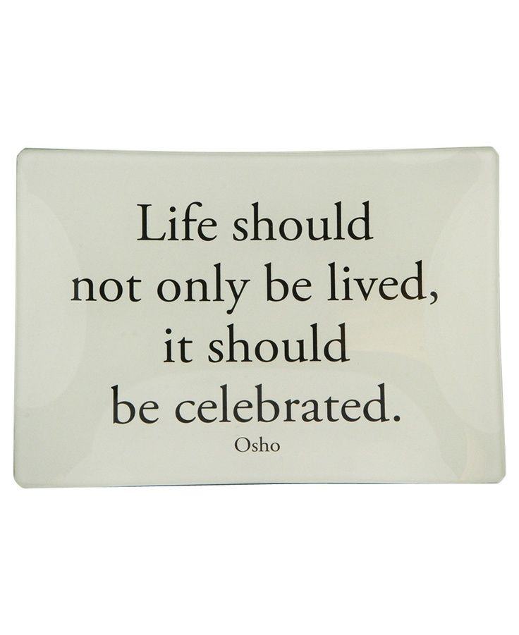 Quotes To Celebrate Life Custom Image Result For Quotes About Celebrations  Learning To Live