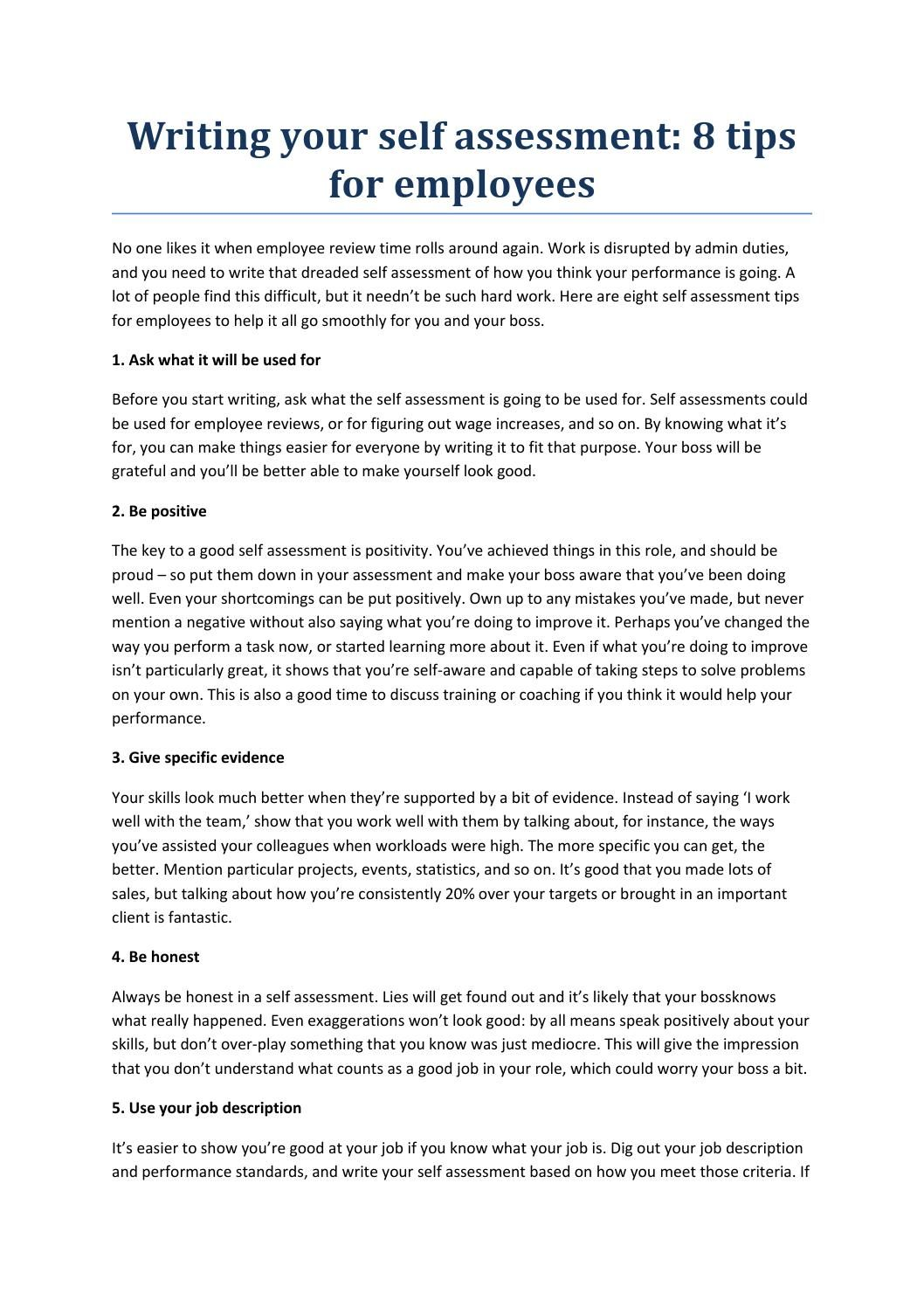 example of self assessment essay Self assessment essay, self awareness essay: how to cope self assessment essay is always very difficult to write, because it is almost impossible to assess yourself in an objective way as a rule, while writing self assessment essay all the students enumerate their positive features of character in a very simple way, but when it comes to the negative traits of character, all the students feel.