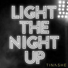 light the night up tinashe mp3 download