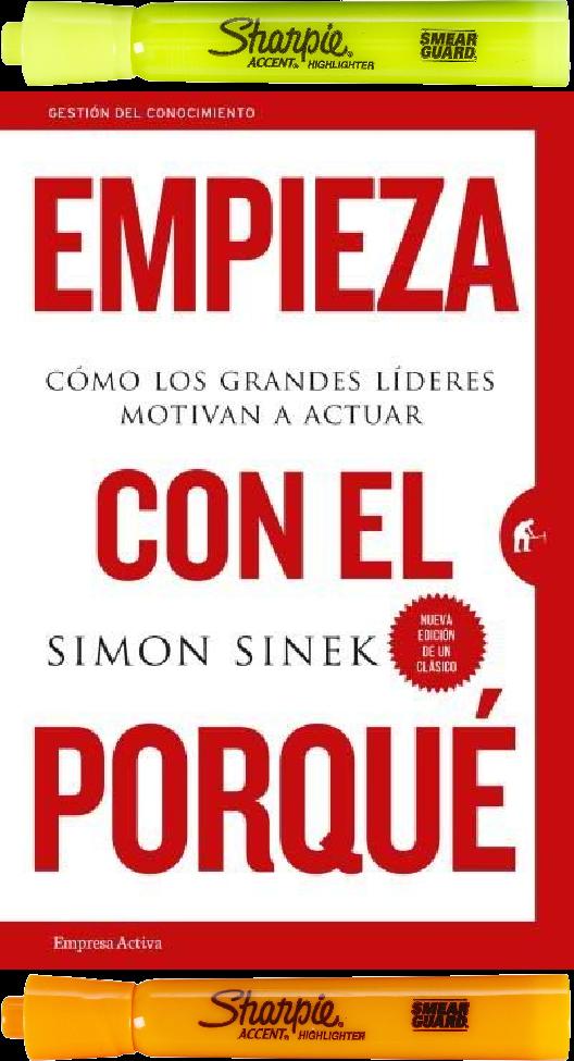Empieza Con El Porque Simon Sinek 2 Resaltadores Gestión Del Conocimiento Libros De Negocios Marketing Libros