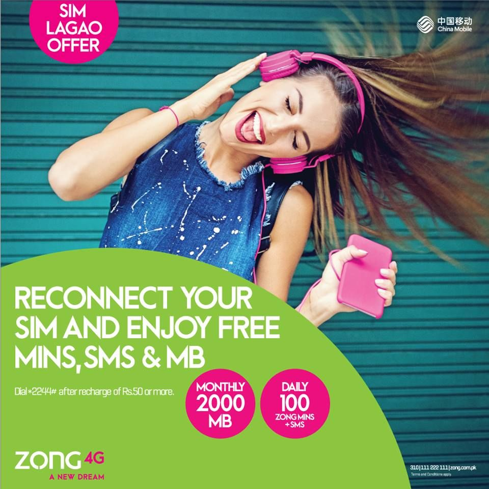 Zong sim lagao offer Zong sim lagao offer 2019 Reconnect