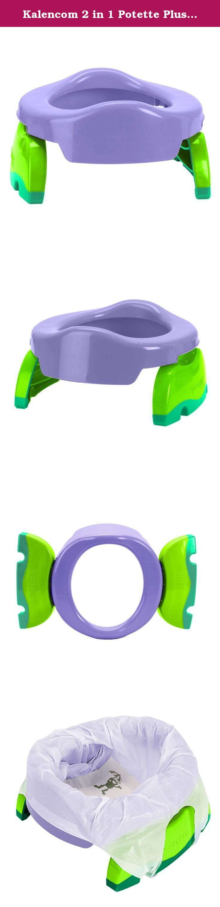 Kalencom 2 In 1 Potette Plus Portable Potty Toilet Training Seat Lilac With 30 Potty Liners Set 2 In 1 Potet Potty Toilet Portable Potty Toilet Training Seat