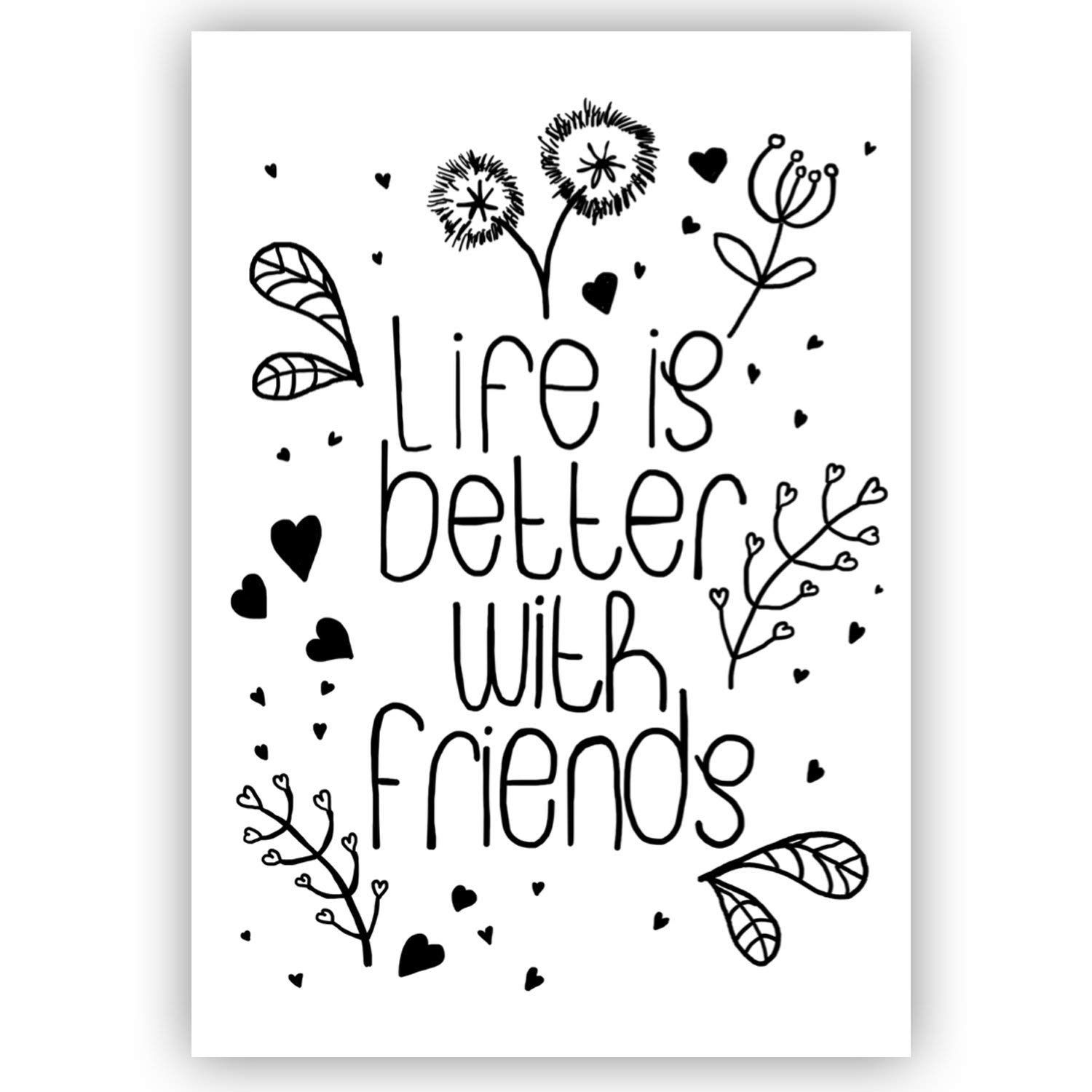 Poster Spruch Life Is Better With Friends