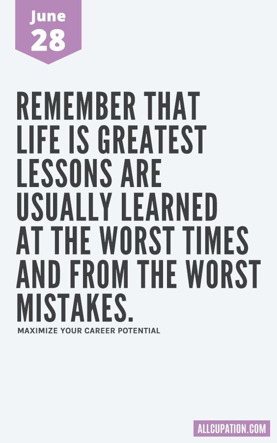 Remember that life is greatest lessons are usually learned at the worst times and from the worst mistakes. Daily Inspiration Quotes, Motivation Inspiration, June Quotes, Simple Sayings, Motivational Quotes, Inspirational Quotes, Summer Quotes, Bad Timing, Quote Of The Day