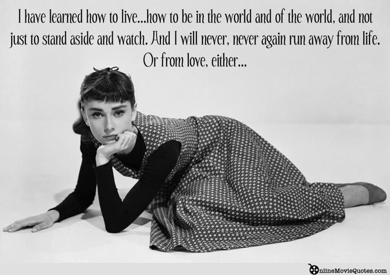 Audrey Hepburn Sabrina Movie Quote I Have Learned How To Live