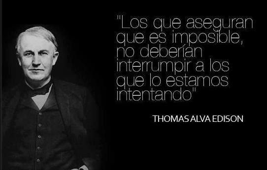 Imagen Con Frase De Thomas Alva Edison Entrepreneur Quotes Edison Quotes