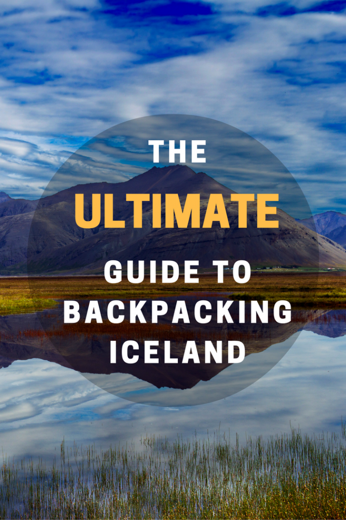 The Ultimate Budget Travel Guide to Backpacking Iceland in