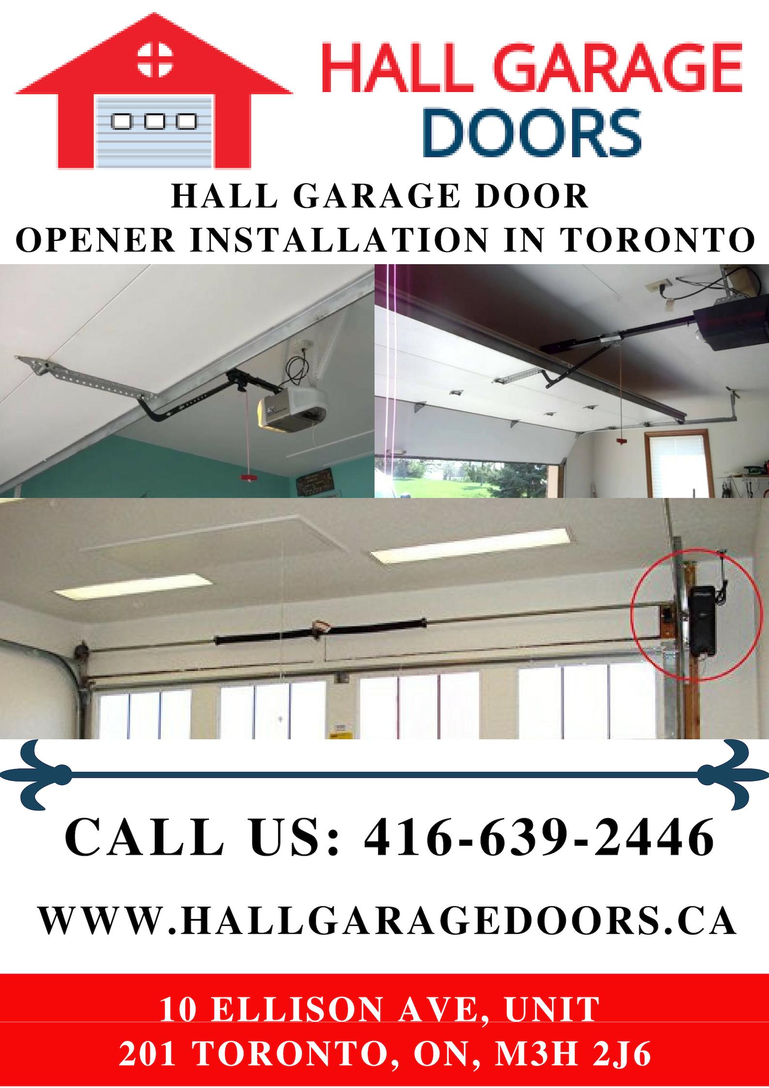 Hall Garage Doors Is The Leading Garage Door Company In Toronto That Offers Complete Garage Doo Garage Door Opener Installation Garage Doors Garage Door Styles